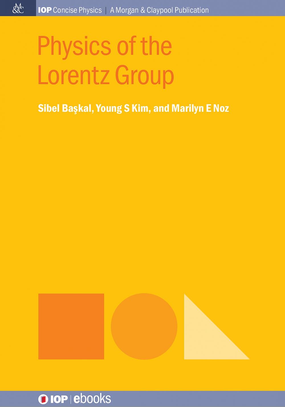 Jacket Image For: Physics of the Lorentz Group