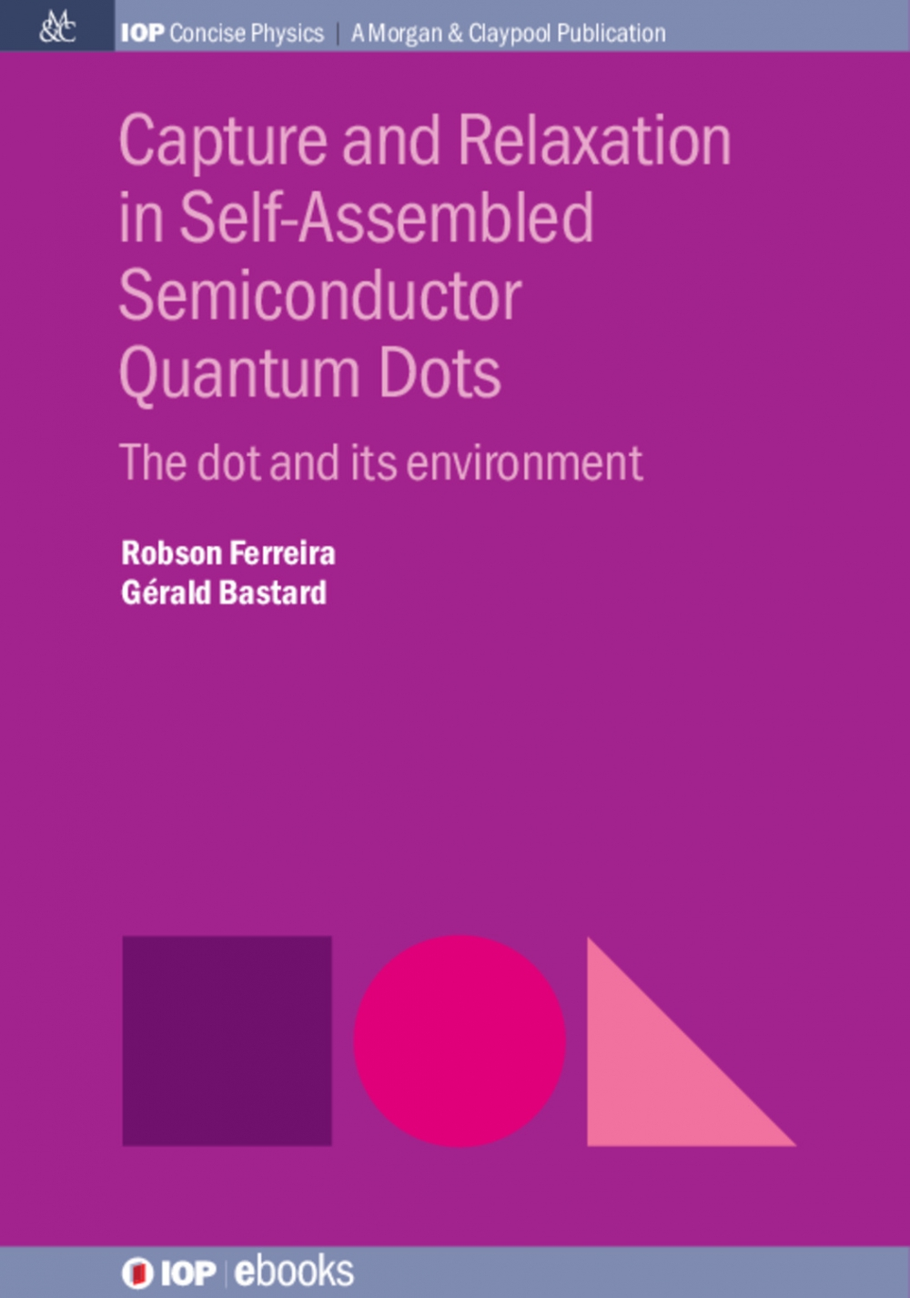 Jacket Image For: Capture and Relaxation in Self-Assembled Semiconductor Quantum Dots