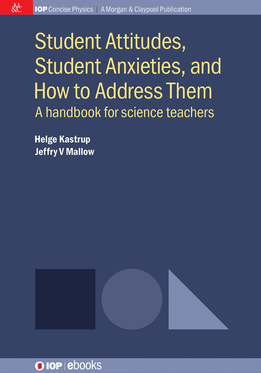 Jacket Image For: Student Attitudes, Student Anxieties, and How to Address Them