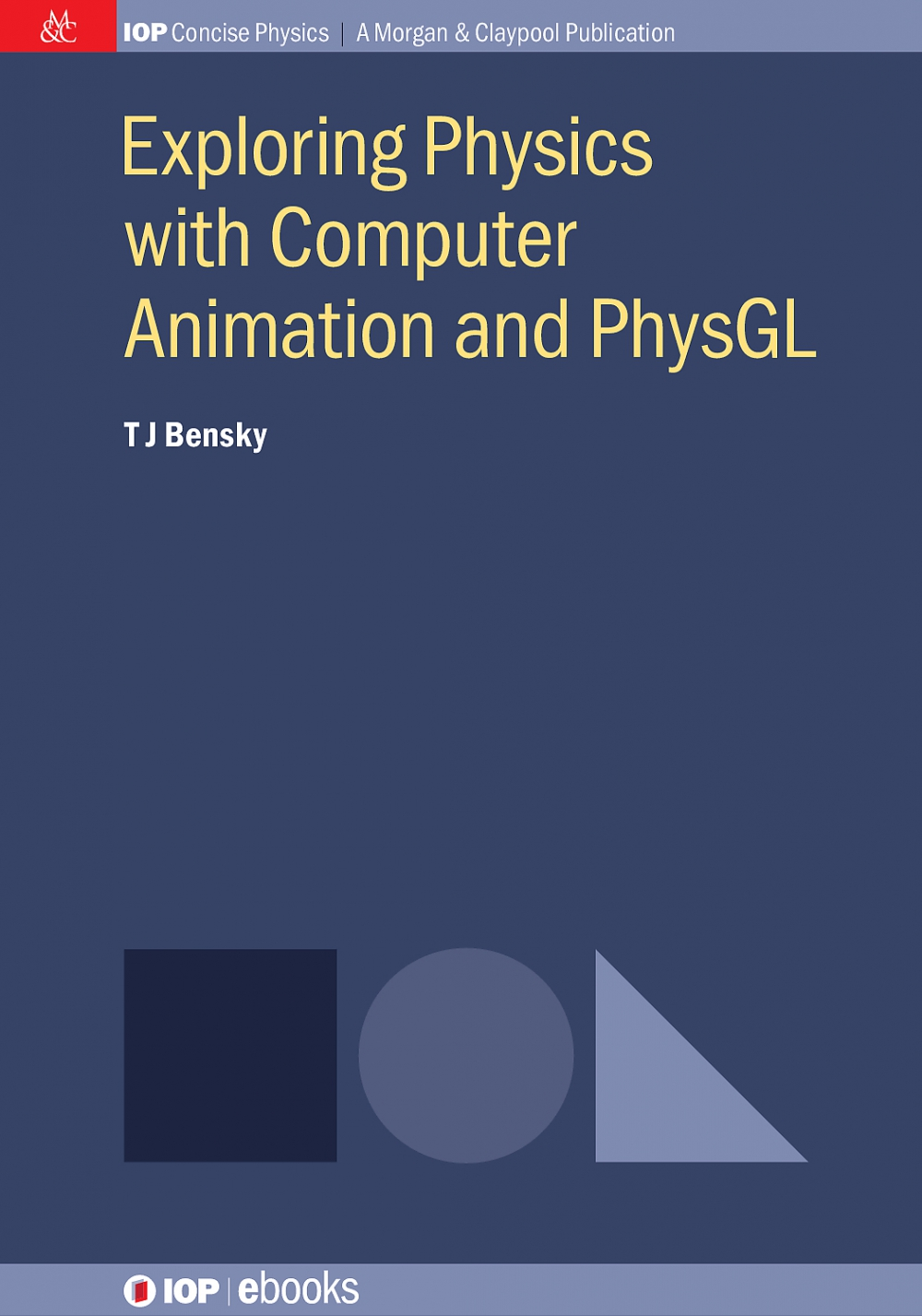 Jacket Image For: Exploring Physics with Computer Animation and PhysGL
