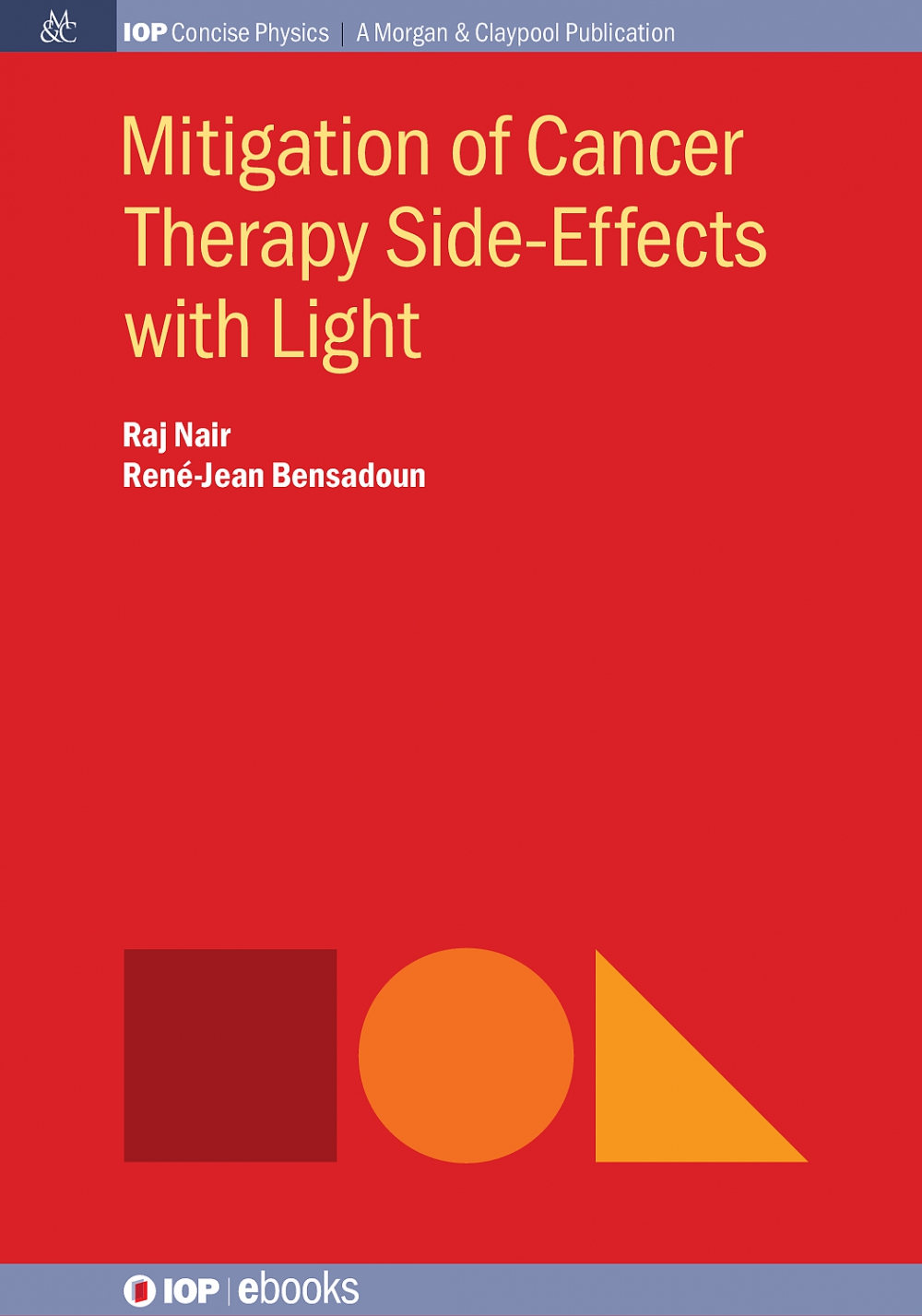 Jacket Image For: Mitigation of Cancer Therapy Side-Effects with Light