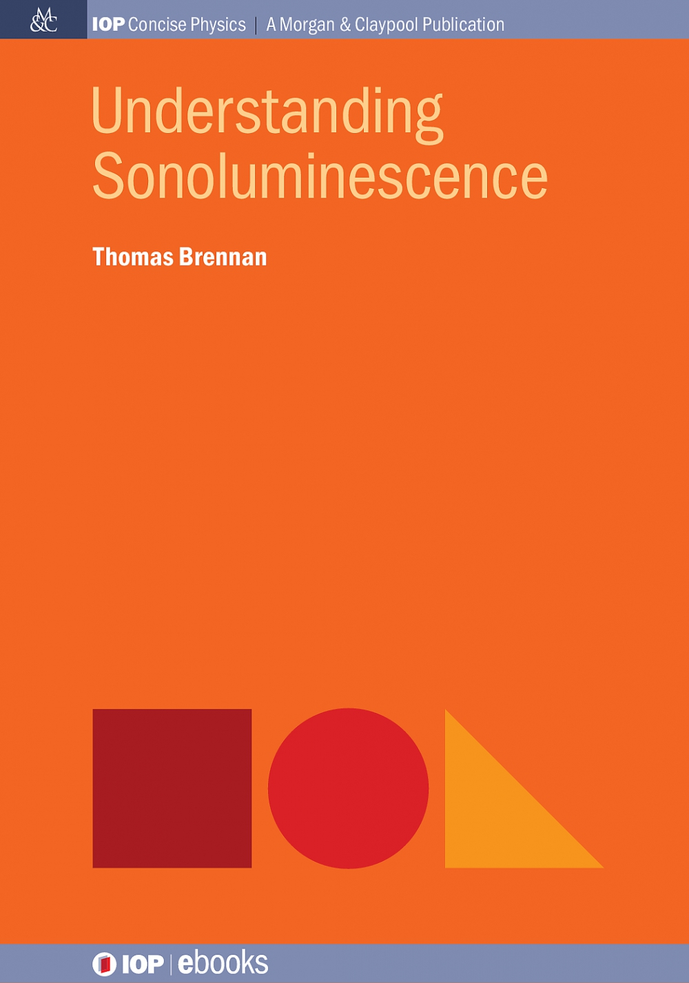 Jacket Image For: Understanding Sonoluminescence
