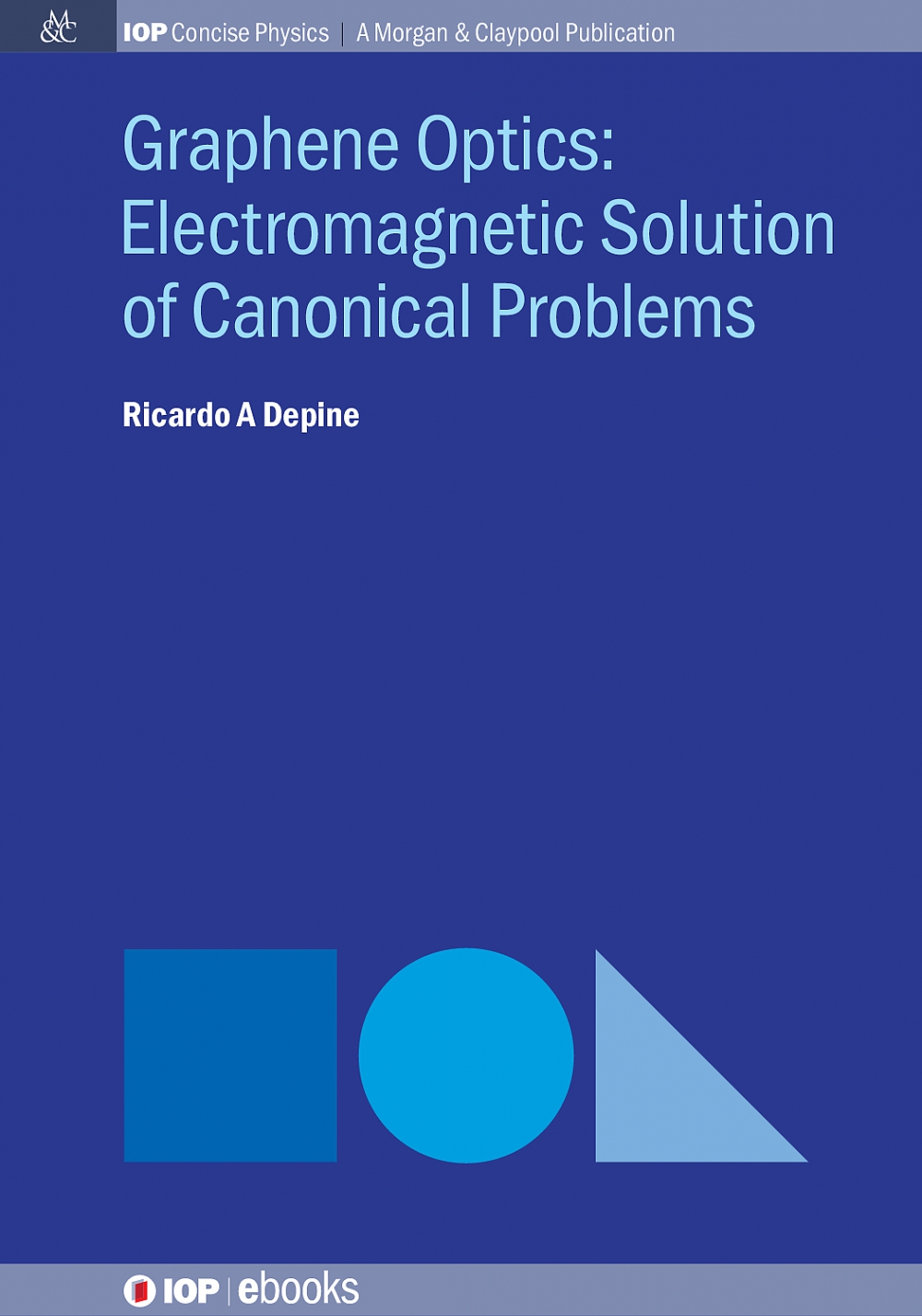 Jacket Image For: Graphene Optics: Electromagnetic Solution of Canonical Problems