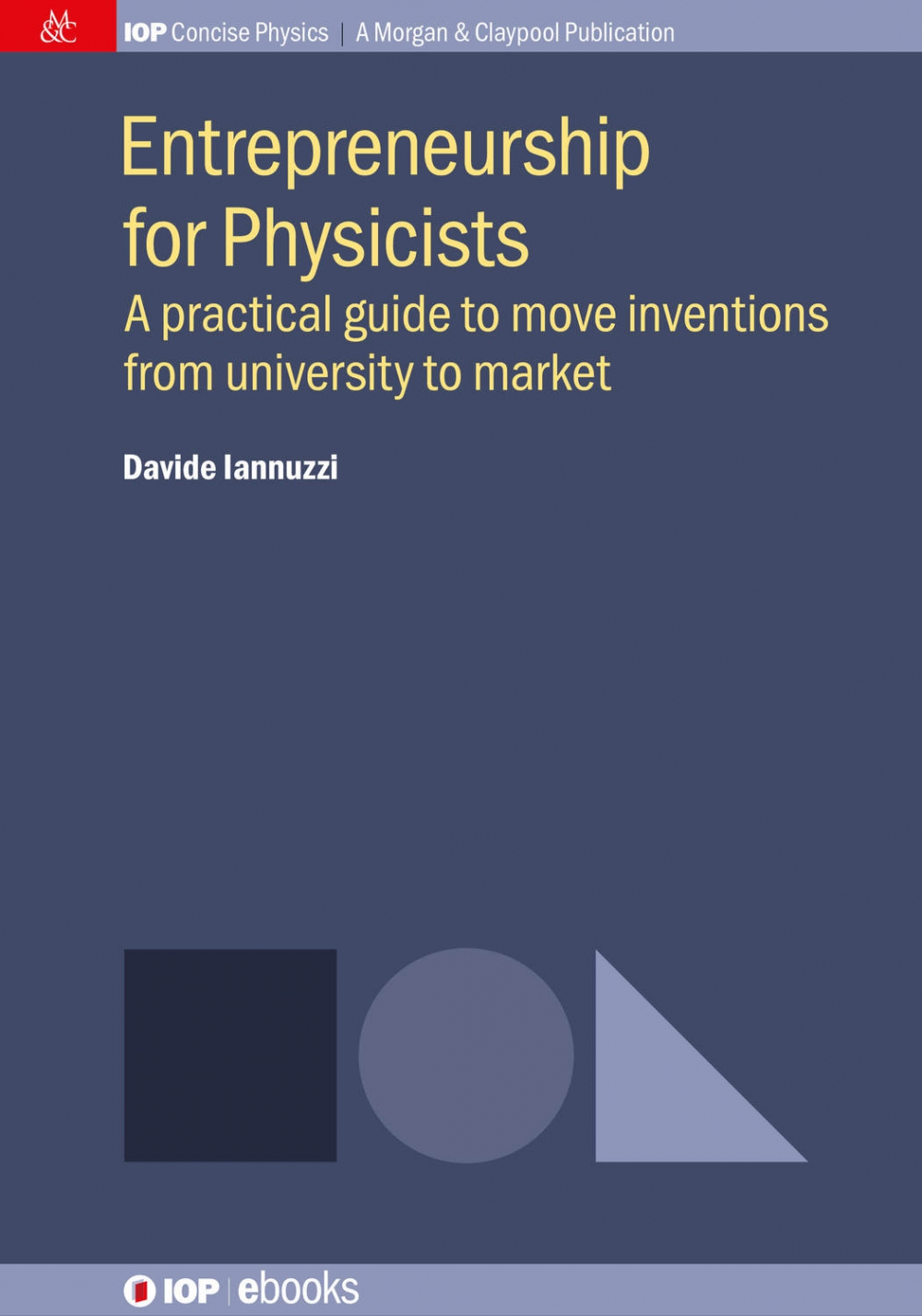 Jacket Image For: Entrepreneurship for Physicists