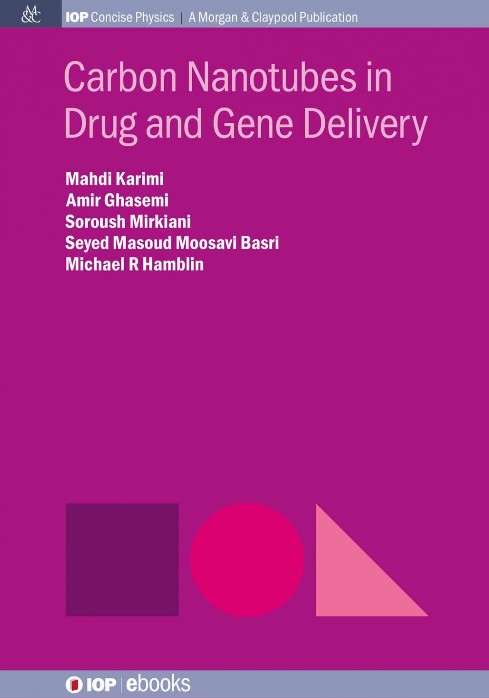 Jacket Image For: Carbon Nanotubes in Drug and Gene Delivery