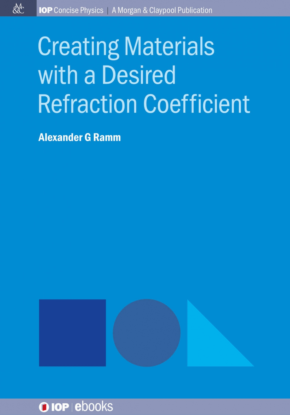 Jacket Image For: Creating Materials with a Desired Refraction Coefficient