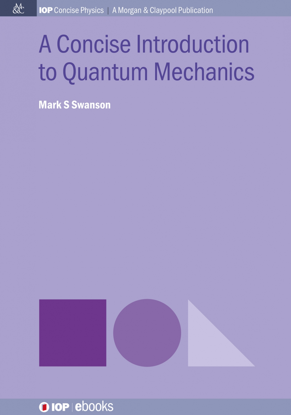 Jacket Image For: A Concise Introduction to Quantum Mechanics