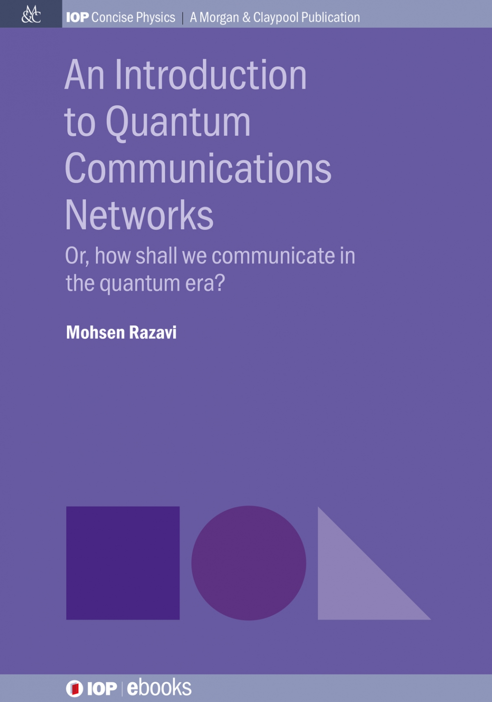 Jacket Image For: An Introduction to Quantum Communications Networks