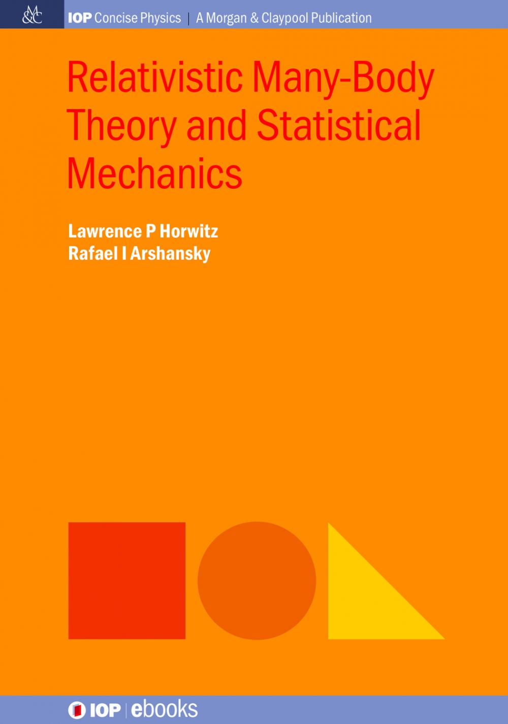Jacket Image For: Relativistic Many-Body Theory and Statistical Mechanics