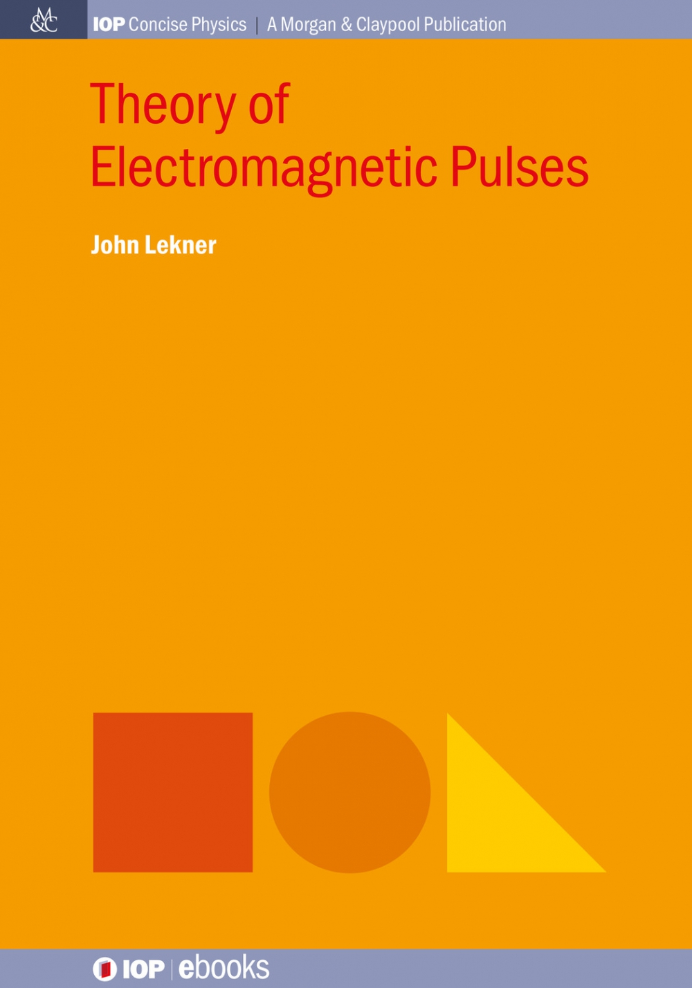 Jacket Image For: Theory of Electromagnetic Pulses
