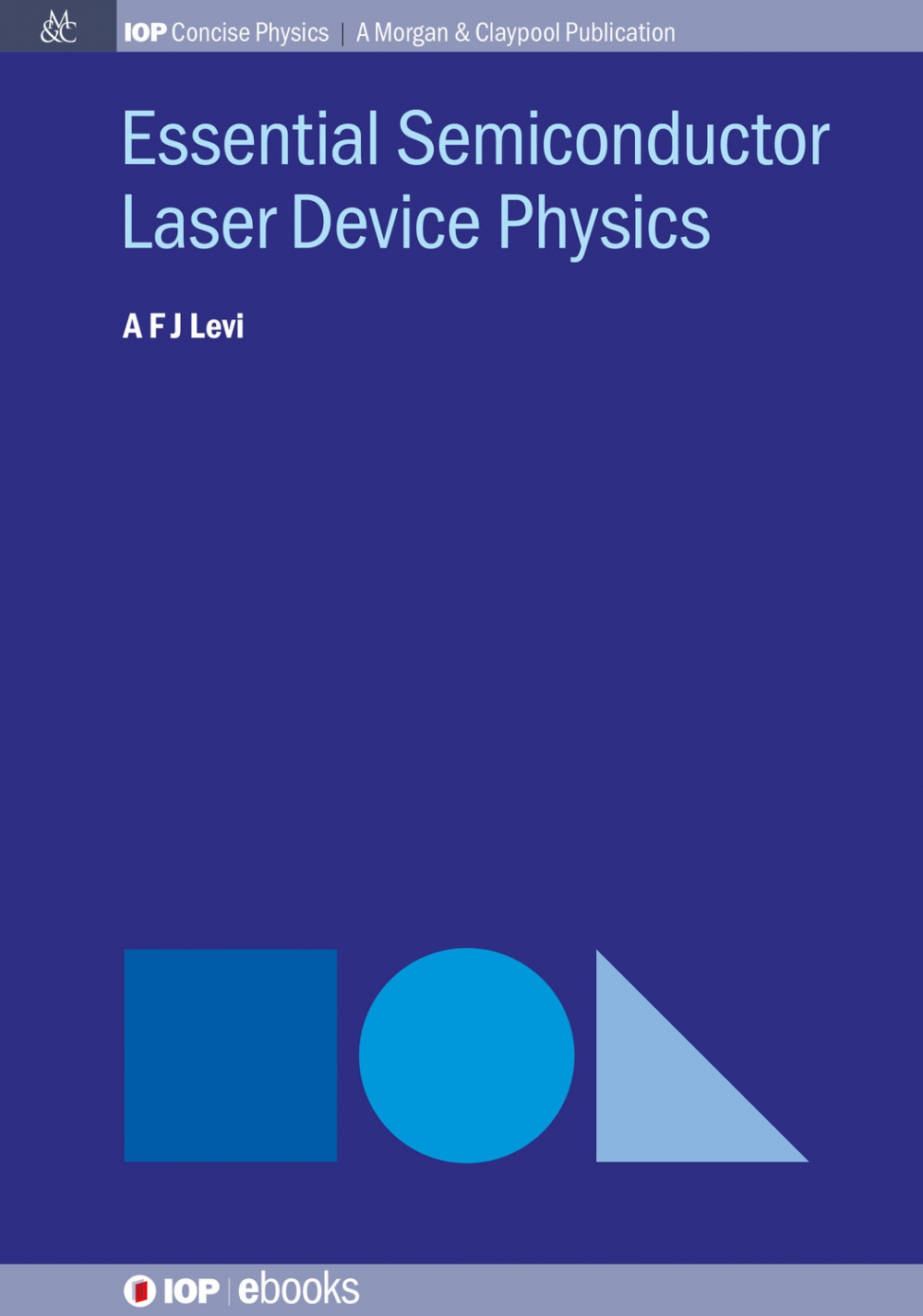 Jacket Image For: Essential Semiconductor Laser Device Physics
