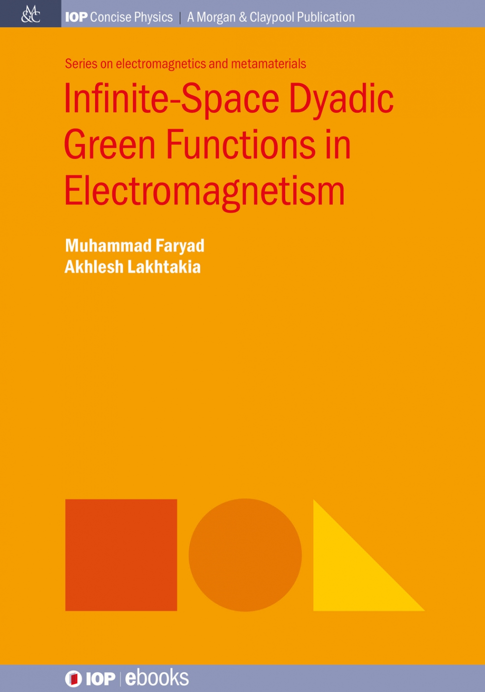 Jacket Image For: Infinite-Space Dyadic Green Functions in Electromagnetism