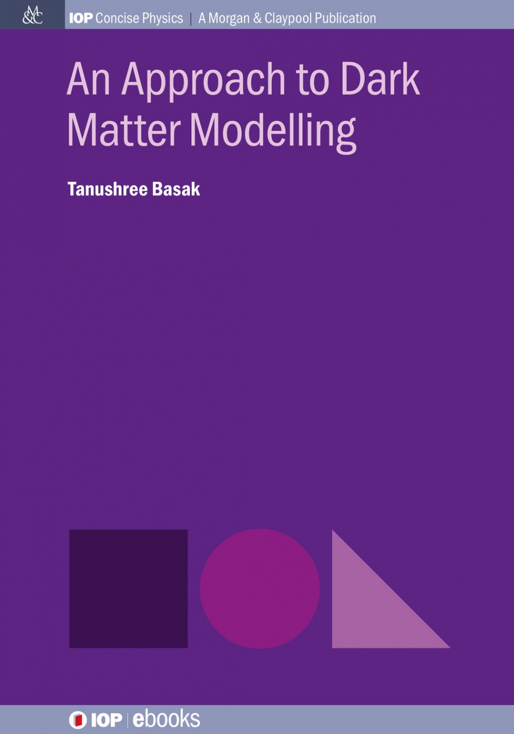 Jacket Image For: An Approach to Dark Matter Modelling