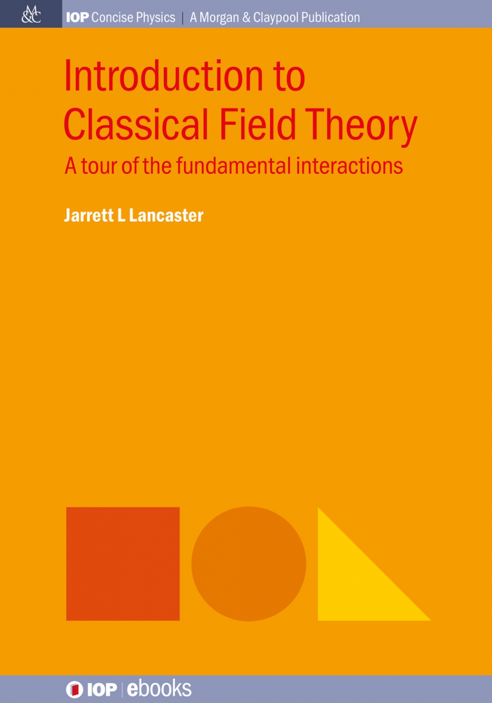 Jacket Image For: Introduction to Classical Field Theory