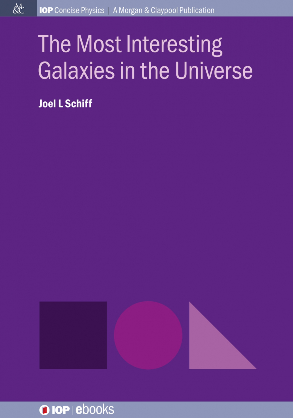 Jacket Image For: The Most Interesting Galaxies in the Universe