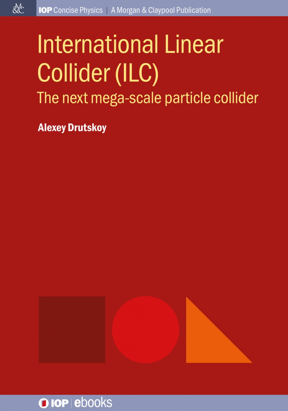 Jacket Image For: International Linear Collider (ILC)
