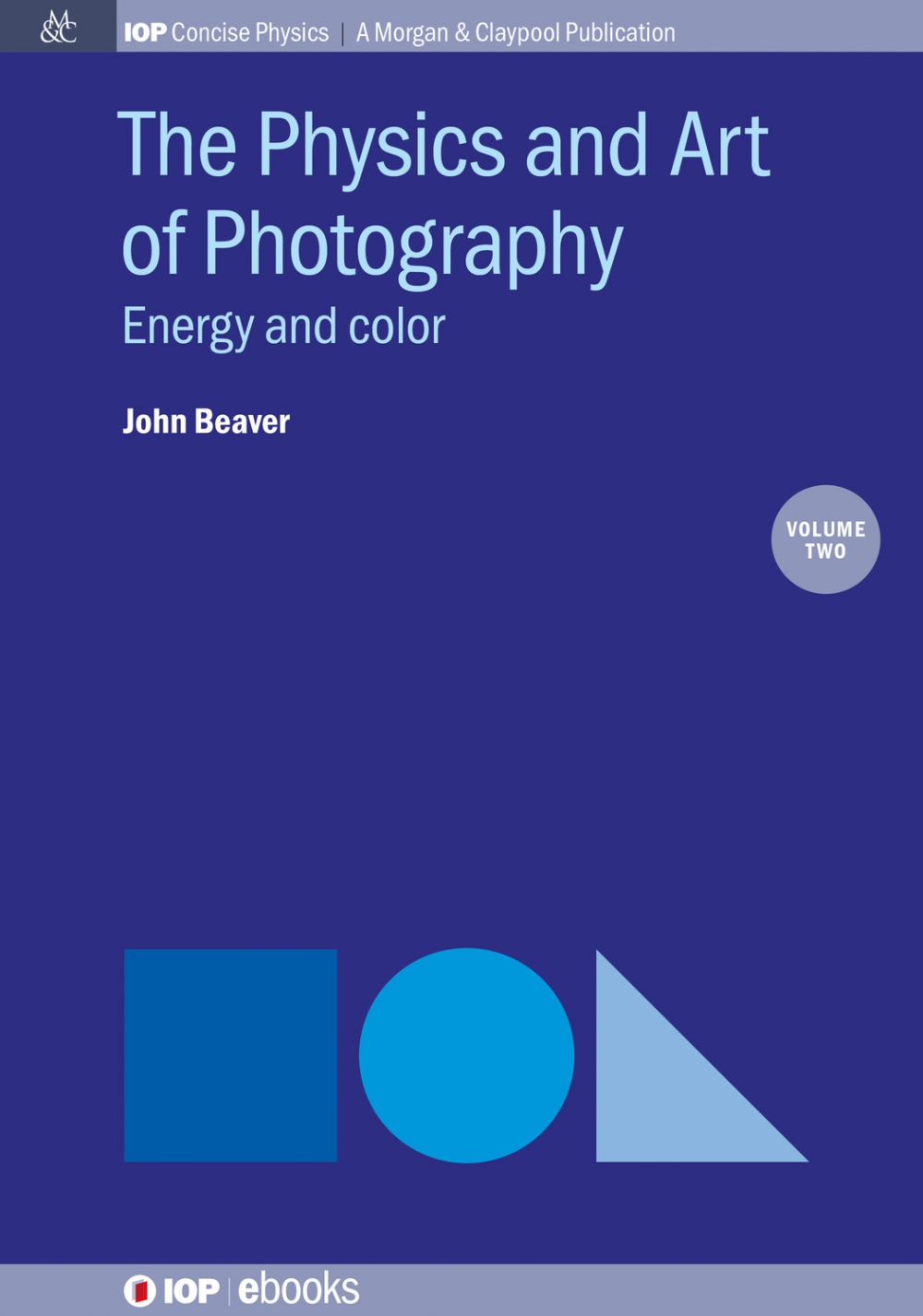 Jacket Image For: The Physics and Art of Photography, Volume 2