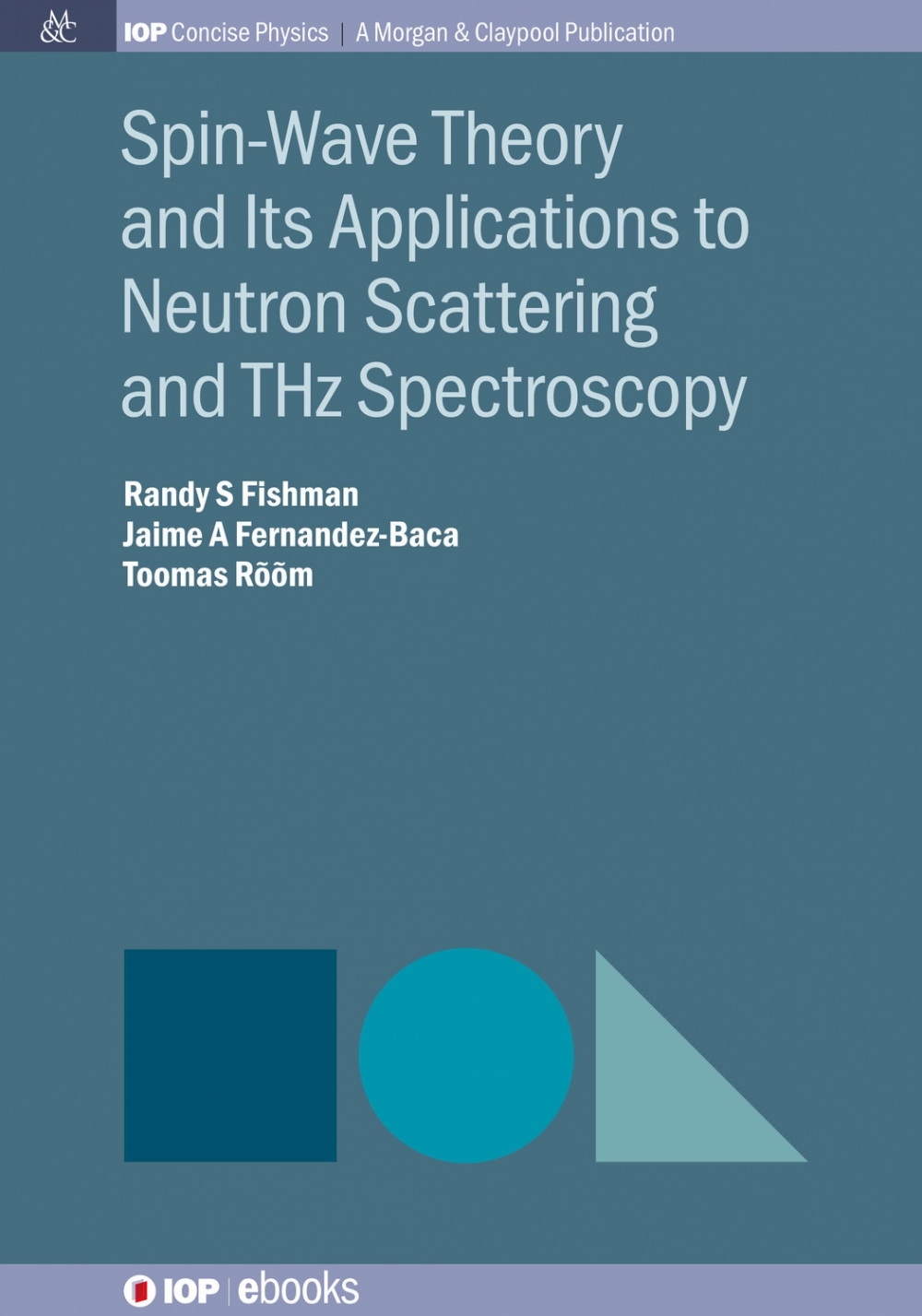 Jacket Image For: Spin-Wave Theory and Its Applications to Neutron Scattering and THz Spectroscopy