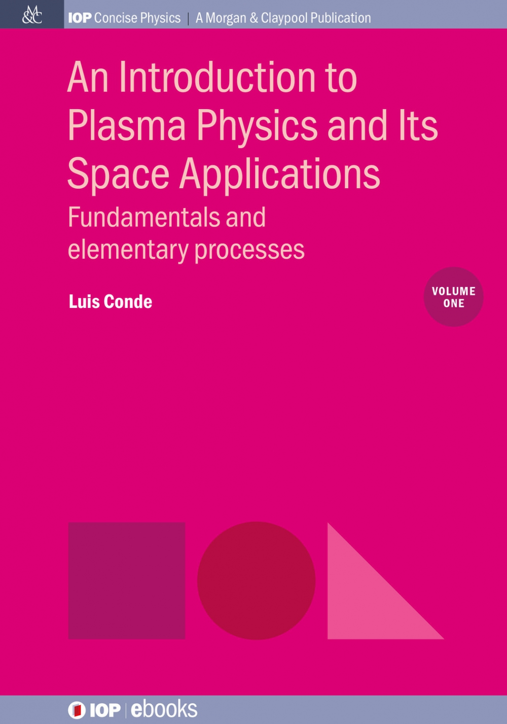 Jacket Image For: An Introduction to Plasma Physics and Its Space Applications, Volume 1