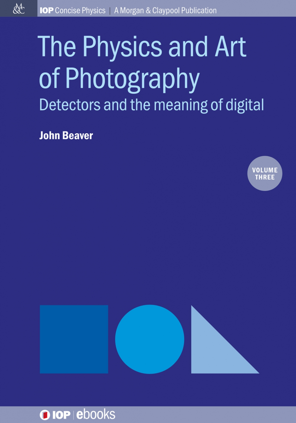 Jacket Image For: The Physics and Art of Photography, Volume 3