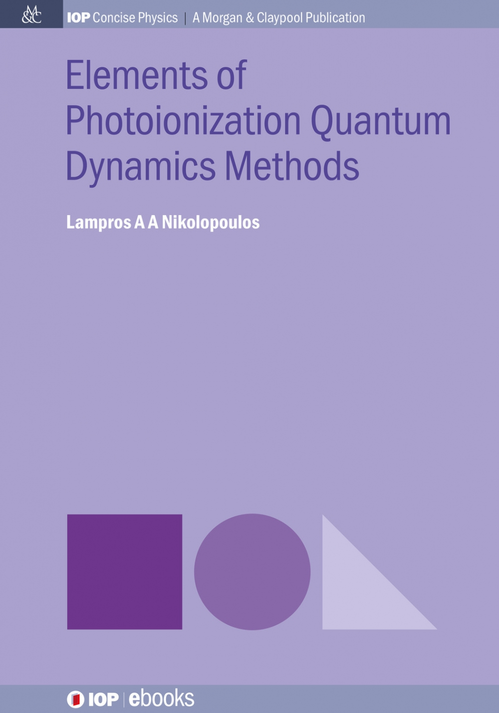 Jacket Image For: Elements of Photoionization Quantum Dynamics Methods