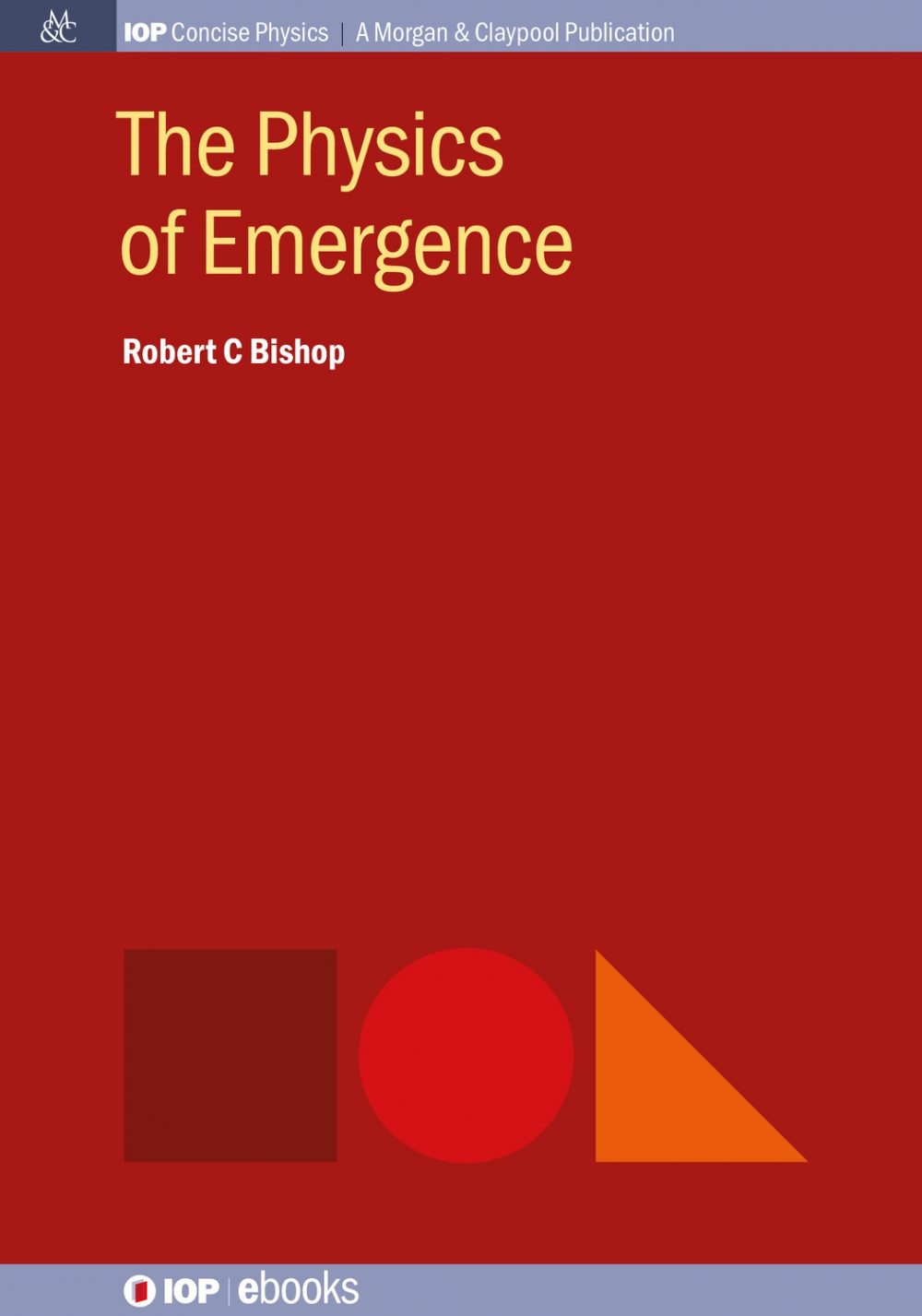 Jacket Image For: The Physics of Emergence