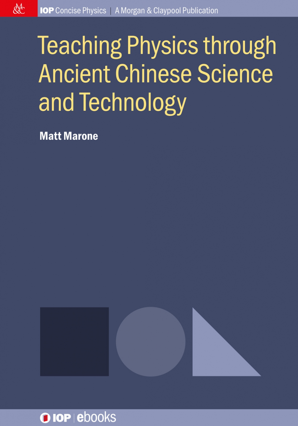 Jacket Image For: Teaching Physics through Ancient Chinese Science and Technology