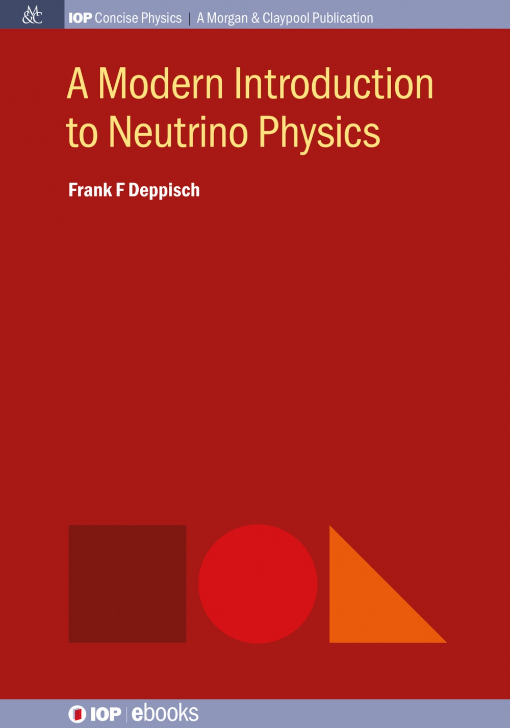 Jacket Image For: A Modern Introduction to Neutrino Physics