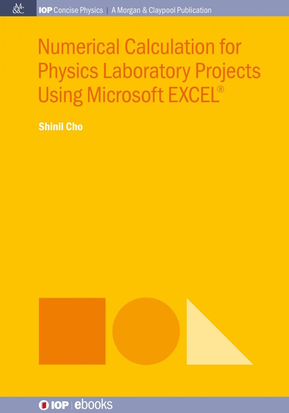 Jacket Image For: Numerical Calculation for Physics Laboratory Projects Using Microsoft EXCEL®