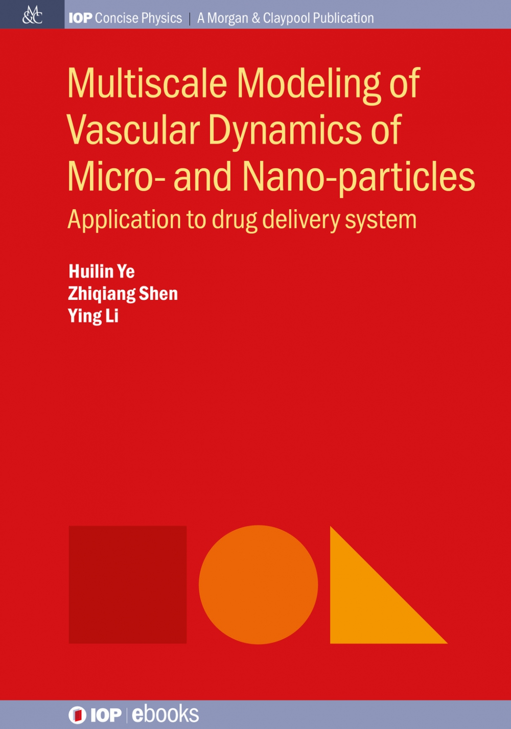 Jacket Image For: Multiscale Modeling of Vascular Dynamics of Micro- and Nano-particles