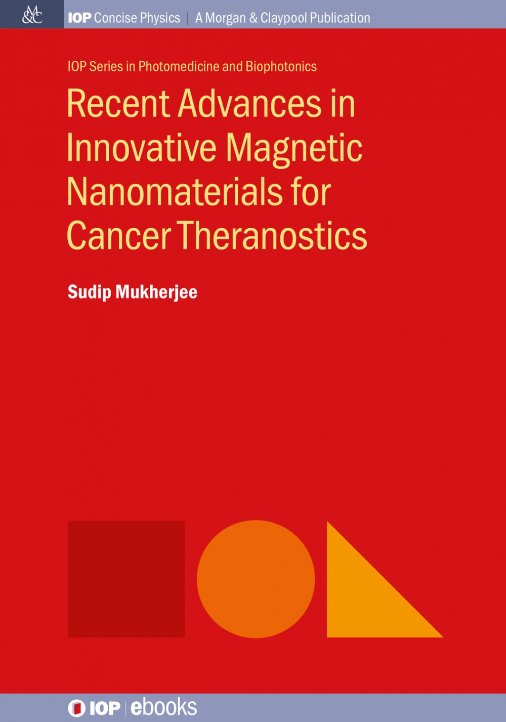 Jacket Image For: Recent Advances in Innovative Magnetic Nanomaterials for Cancer Theranostics