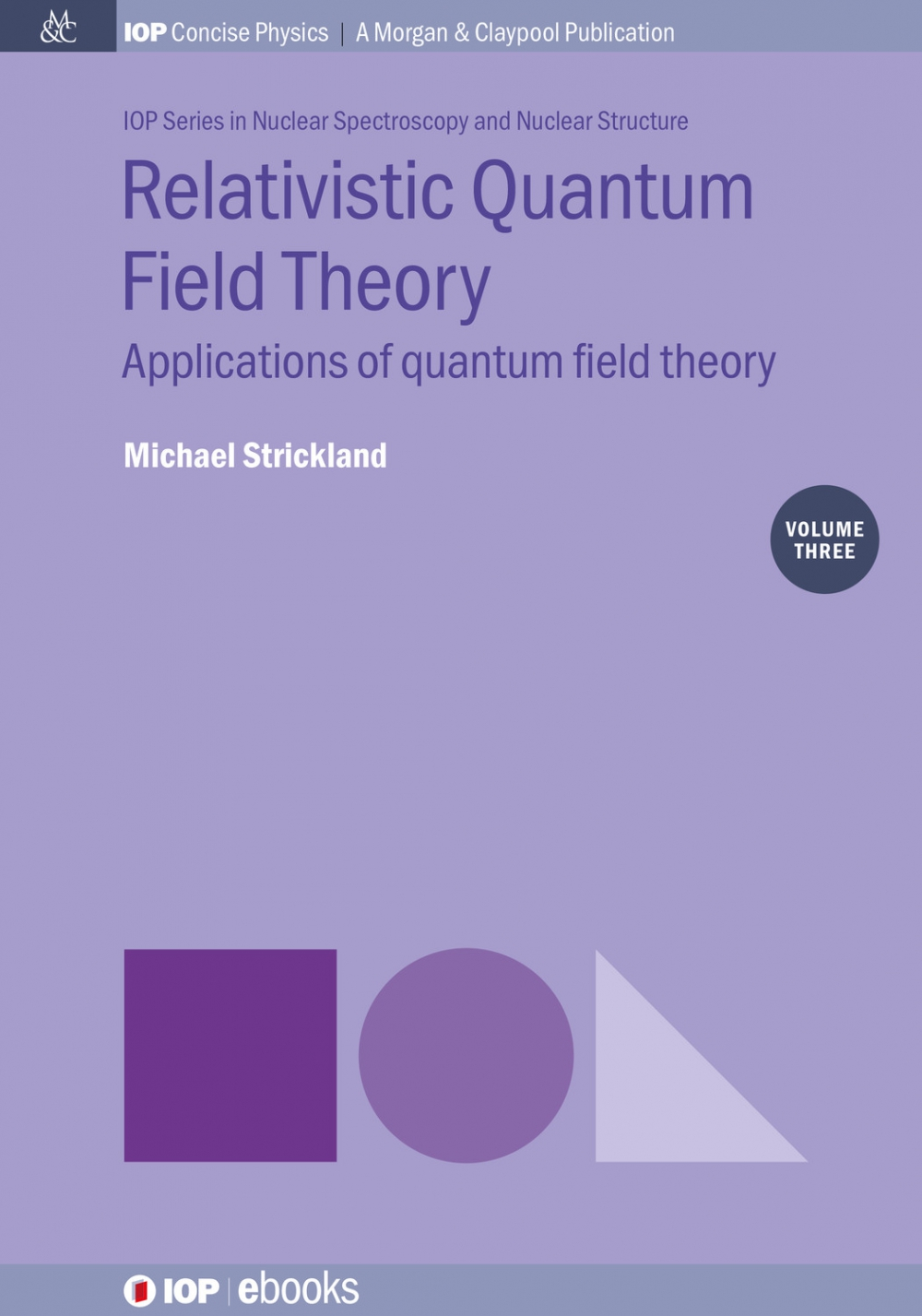 Jacket Image For: Relativistic Quantum Field Theory, Volume 3