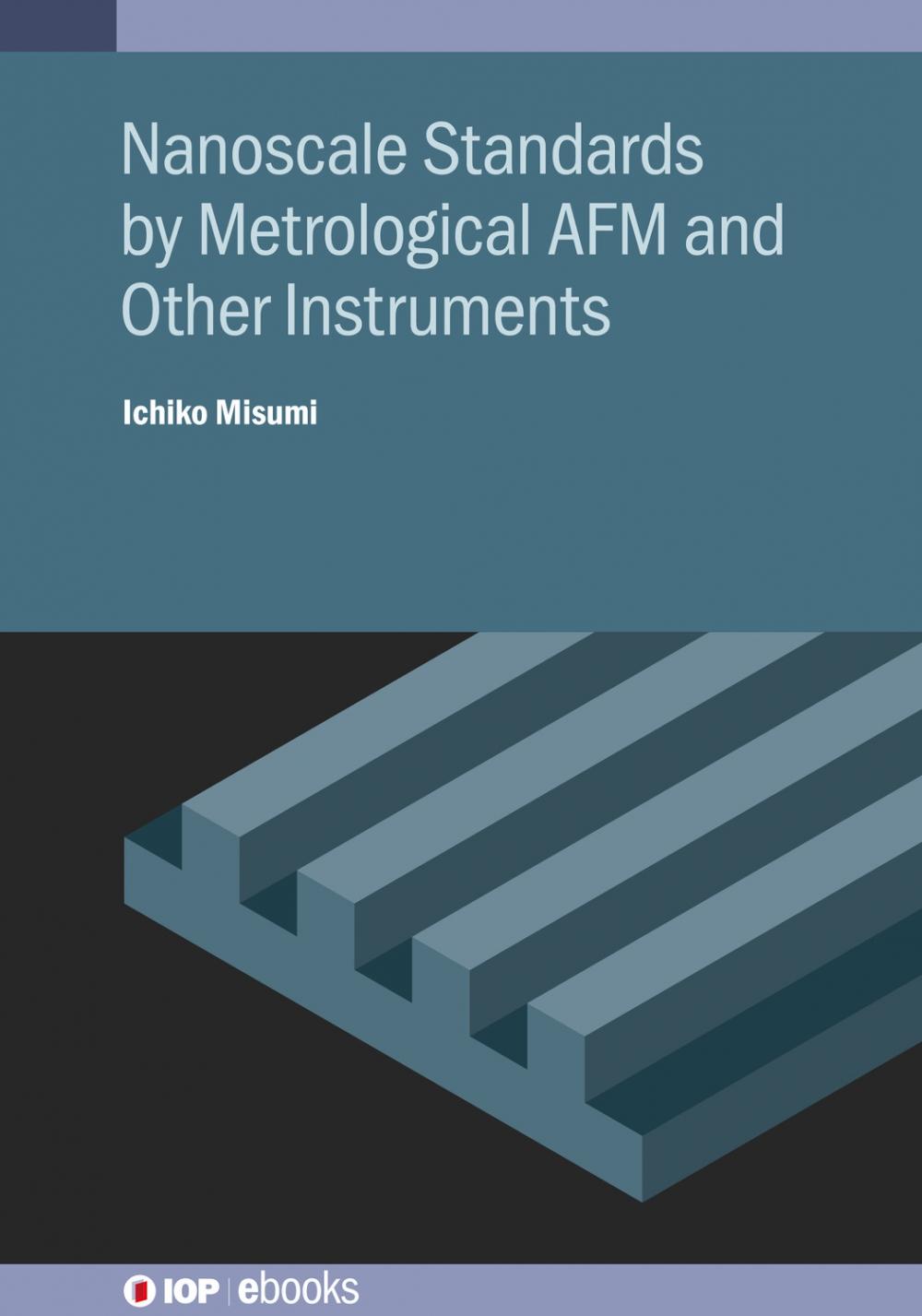 Jacket image for Nanoscale Standards by Metrological AFM and Other Instruments