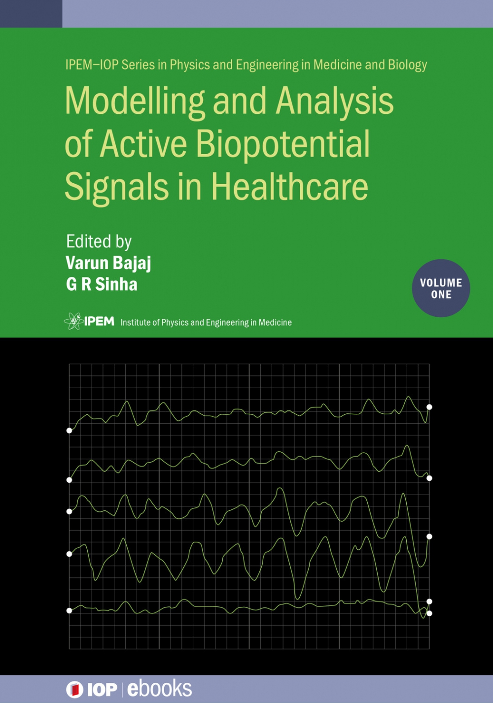 Jacket Image For: Modelling and Analysis of Active Biopotential Signals in Healthcare, Volume 1