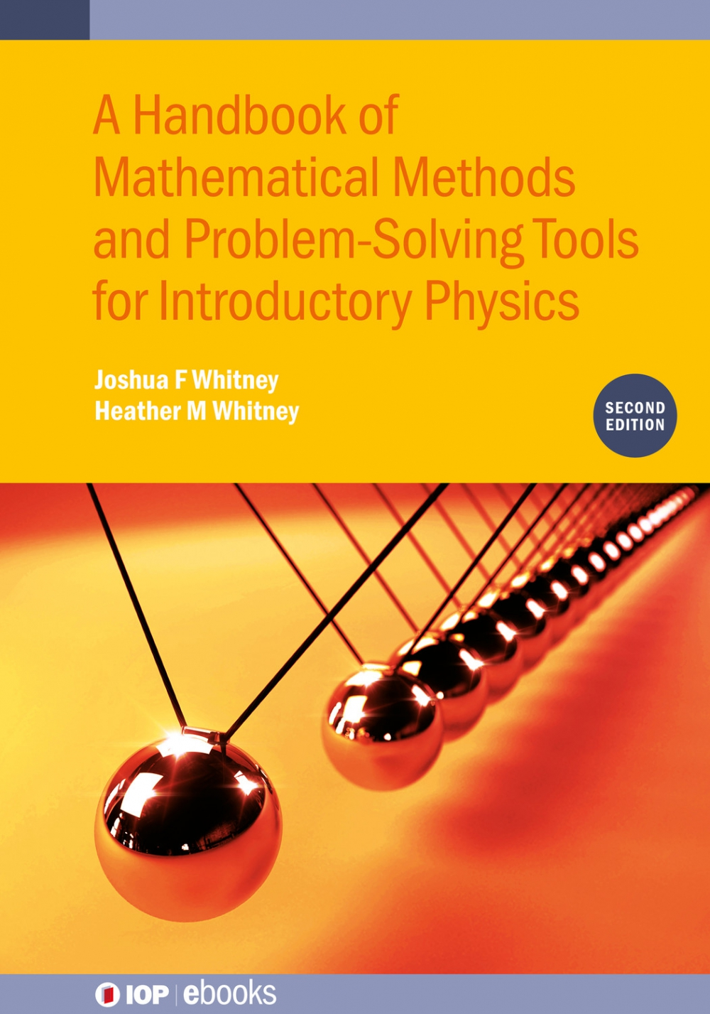 Jacket image for A Handbook of Mathematical Methods and Problem-Solving Tools for Introductory Physics (Second Edition)