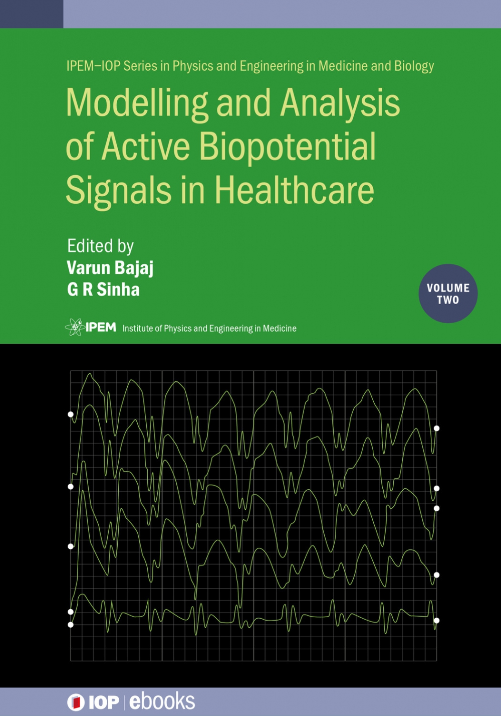 Jacket Image For: Modelling and Analysis of Active Biopotential Signals in Healthcare, Volume 2