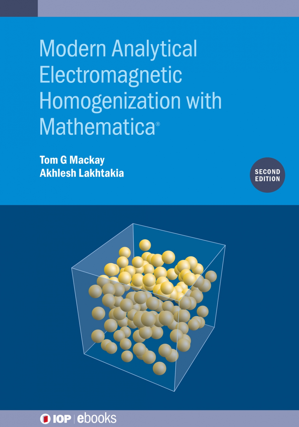 Jacket Image For: Modern Analytical Electromagnetic Homogenization with Mathematica (Second Edition)
