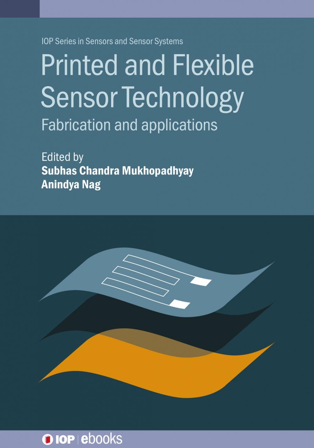 Jacket Image For: Printed and Flexible Sensor Technology