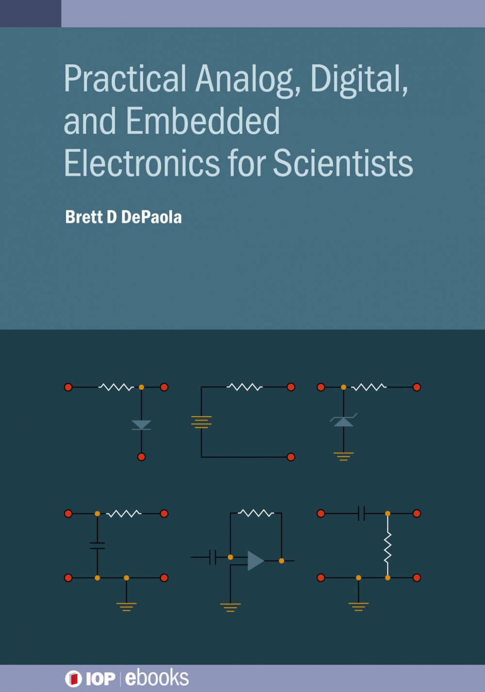 Jacket Image For: Practical Analog, Digital, and Embedded Electronics for Scientists