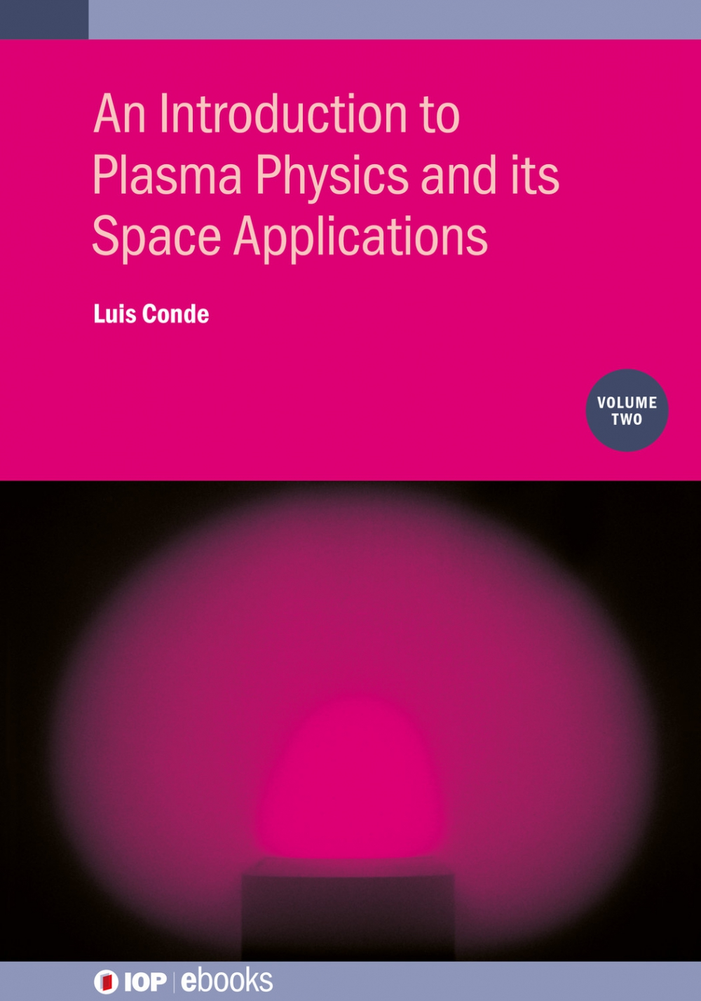 Jacket Image For: An Introduction to Plasma Physics and its Space Applications, Volume 2