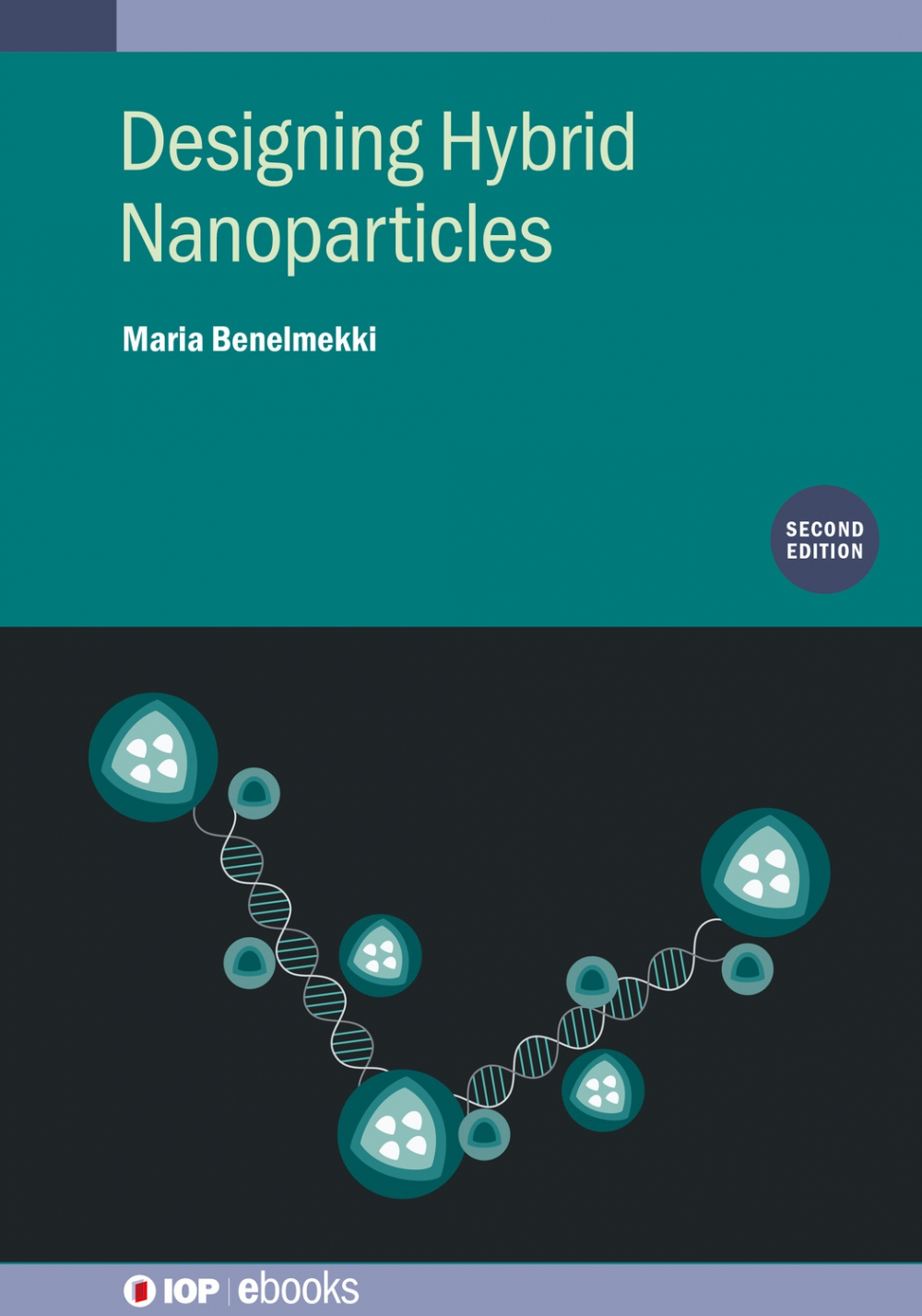 Jacket Image For: Designing Hybrid Nanoparticles (Second Edition)