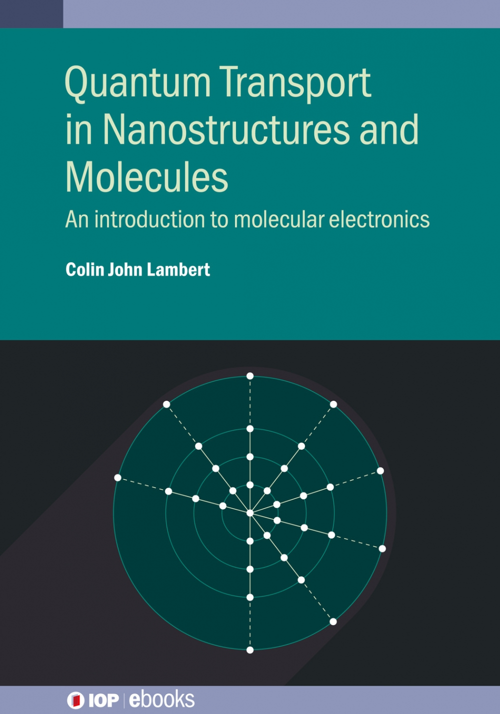 Jacket image for Quantum Transport in Nanostructures and Molecules
