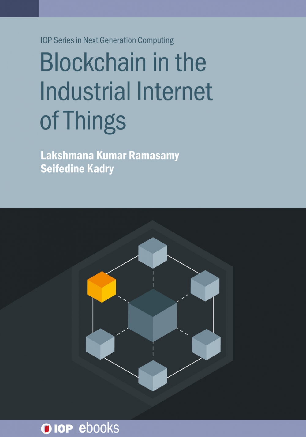 Jacket Image For: Blockchain in the Industrial Internet of Things
