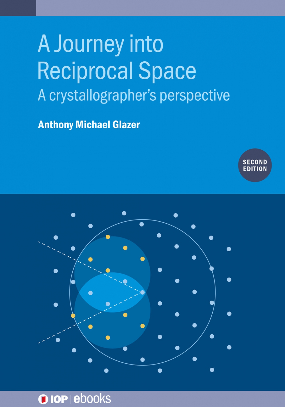 Jacket Image For: A Journey into Reciprocal Space (Second Edition)