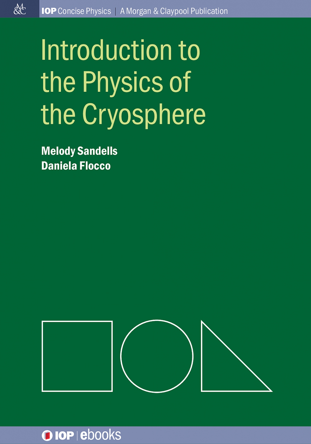 Jacket Image For: Introduction to the Physics of the Cryosphere