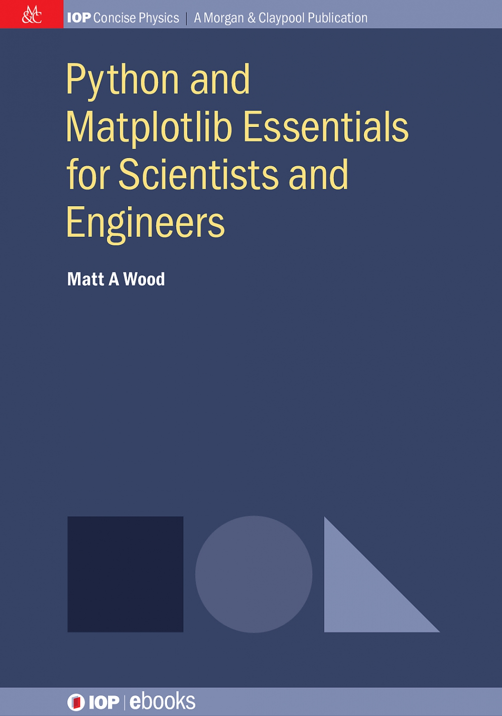 Jacket Image For: Python and Matplotlib Essentials for Scientists and Engineers