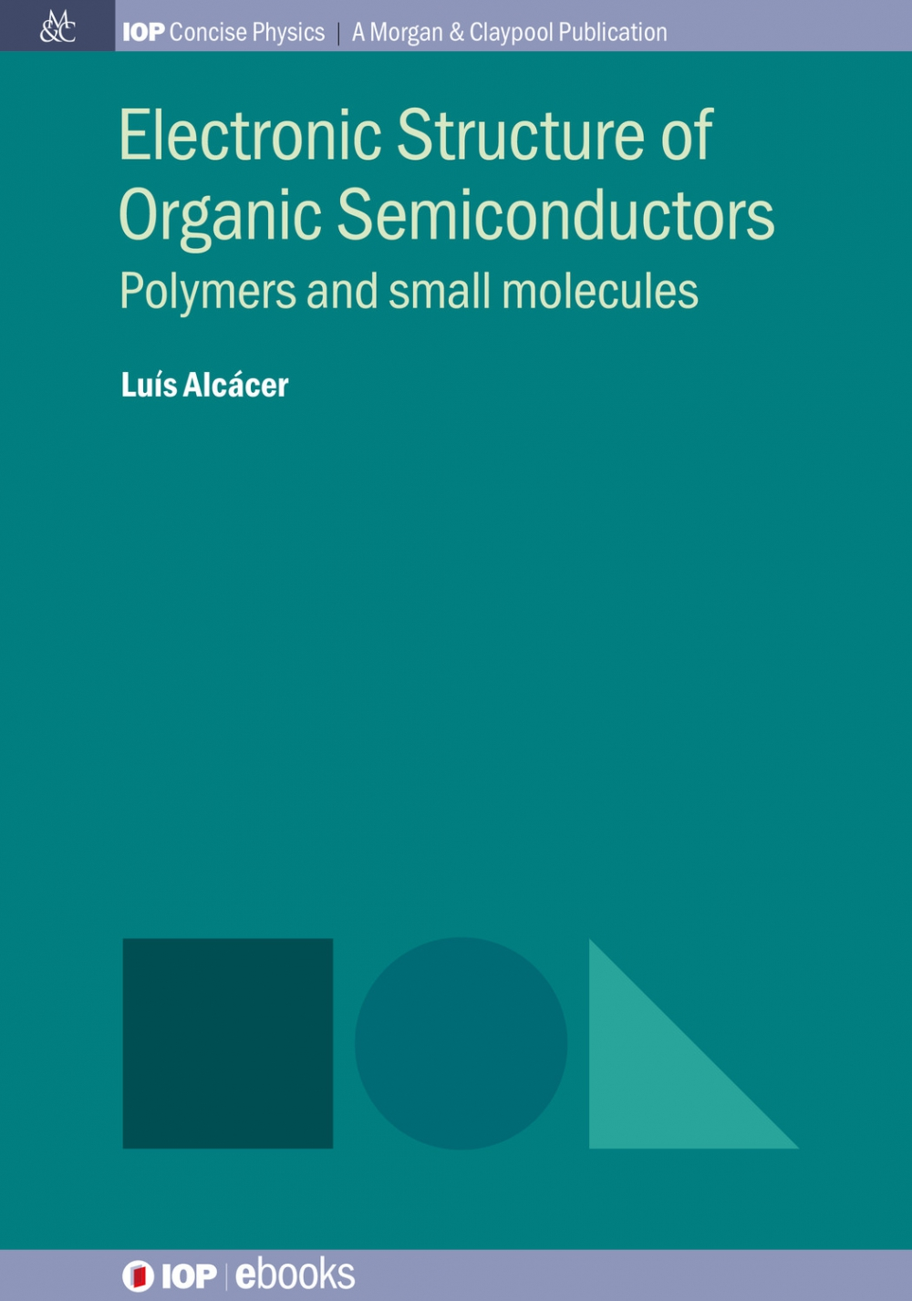 Jacket Image For: Electronic Structure of Organic Semiconductors