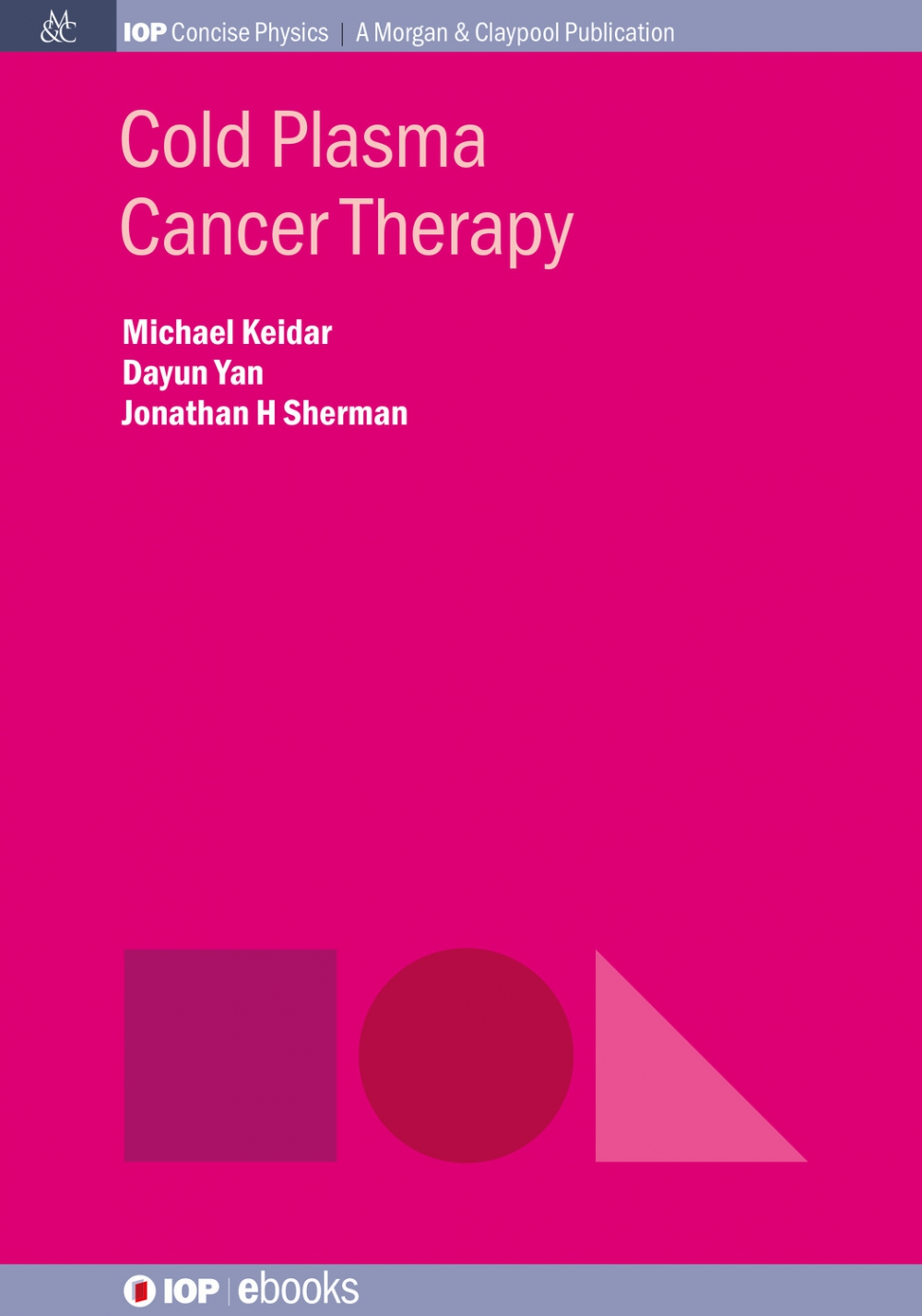 Jacket Image For: Cold Plasma Cancer Therapy