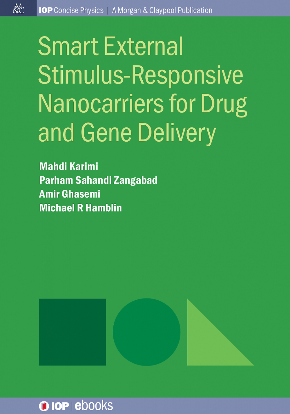 Jacket Image For: Smart External Stimulus-Responsive Nanocarriers for Drug and Gene Delivery