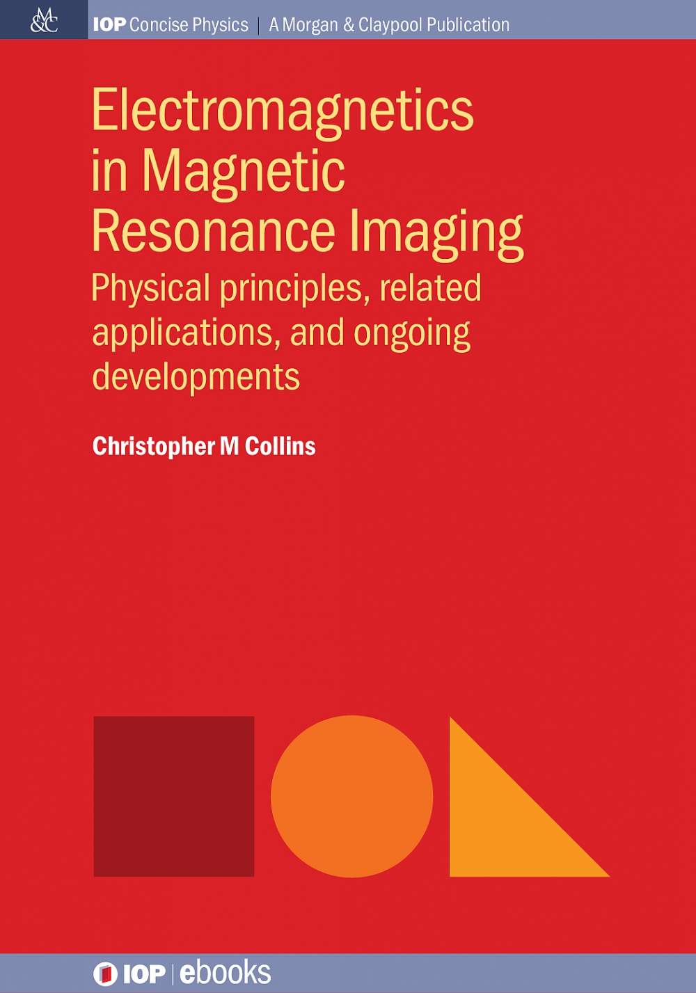 Jacket Image For: Electromagnetics in Magnetic Resonance Imaging